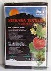Netkaná textilie s výsekem na  JAHODY 1,6x4,2m